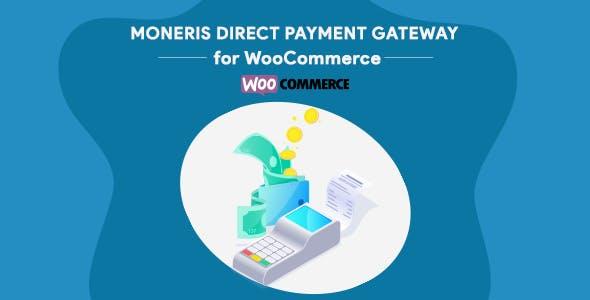Moneris Direct Payment Gateway WooCommerce Plugin