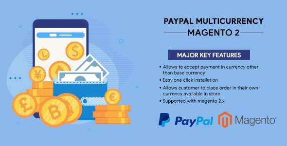 Paypal Multicurrency Magento 2 Extension - CodeCanyon Item for Sale