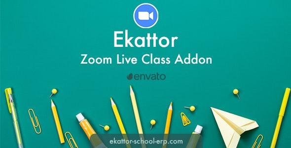 Ekattor Zoom Live Class Addon - CodeCanyon Item for Sale