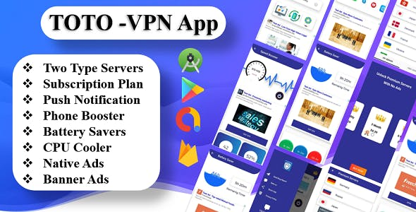 TOTO - VPN App | Phone Booster | CPU Cooler | Battery Saver | New Subscription Plan | Admob Ads