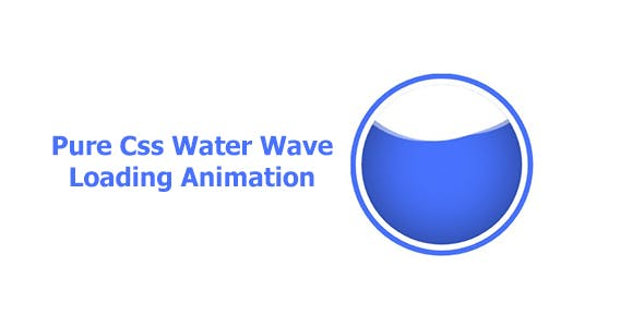 Pure Css Water Wave Loading Animation