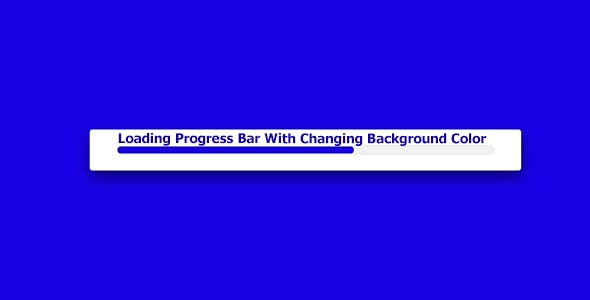 Loading Progress bar with changing Background Color