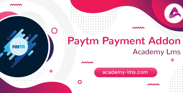 Academy LMS Paytm Payment Addon - CodeCanyon Item for Sale