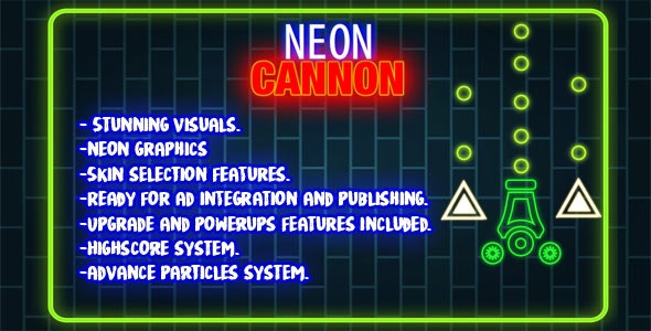 Neon Cannon -Construct 2 (CAPX+HTML5) - CodeCanyon Item for Sale