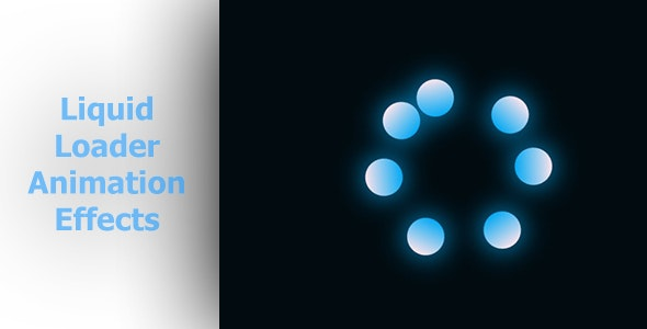 Liquid Loader Animation Effects - CodeCanyon Item for Sale