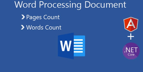 Word ( Docx / Doc ) Proccessing Document - Pages Count / Words Count / Angular 9 & .Net Core - CodeCanyon Item for Sale
