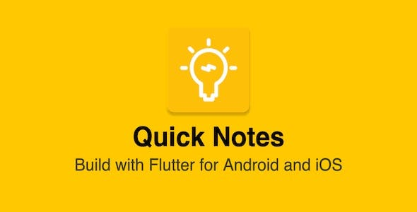 Quick Notes - Flutter - Android and iOS Mobile Application
