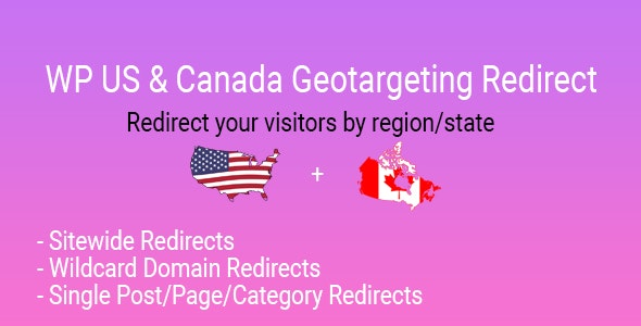 WP US&Canada State Geotargeting Redirect - CodeCanyon Item for Sale