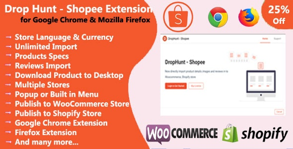 DropHunt- Shopee(WooCommerce & Shopify) Google Chrome & Firefox Extension - CodeCanyon Item for Sale