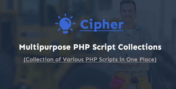 Cipher - Multipurpose PHP Script Collections