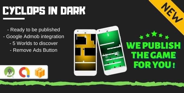 Cyclops in Dark (Android Game + Admob + Buildbox)