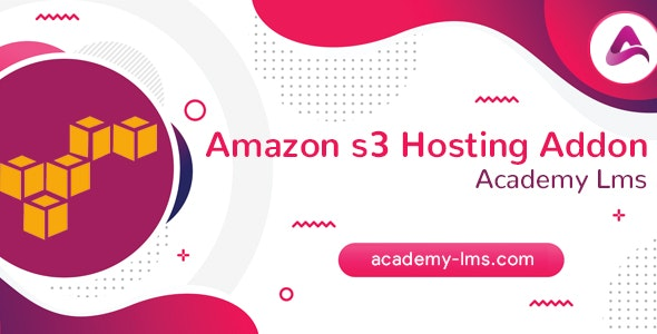 Academy LMS Amazon S3 Hosting Addon - CodeCanyon Item for Sale