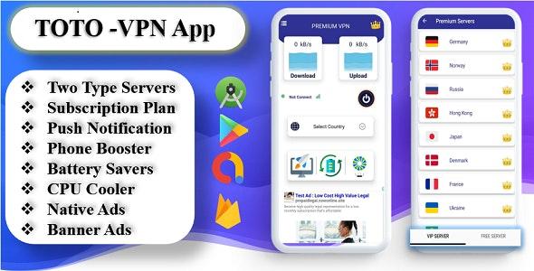 TOTO - VPN | VPN Phone Booster | VPN CPU Cooler | VPN Battery Saver | Subscription Plan | Admob Ads