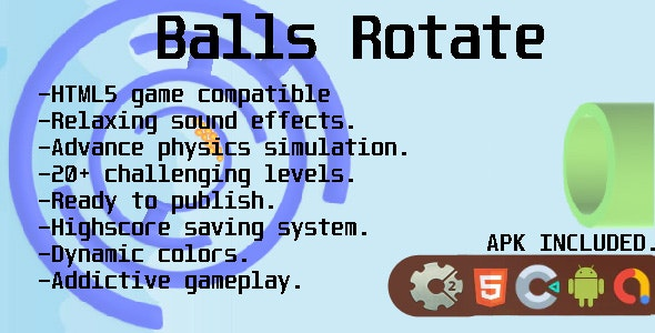 Balls Rotate - Construct 2/3, HTML5, APK mobile - CodeCanyon Item for Sale