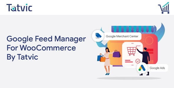 Google Feed Manager For WooCommerce by Tatvic - CodeCanyon Item for Sale