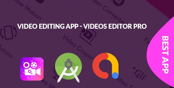 Video Editing App - Videos Editor Pro