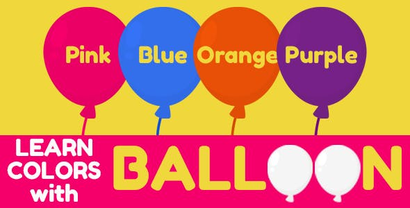 Learn Colors with Balloon (for Kids)