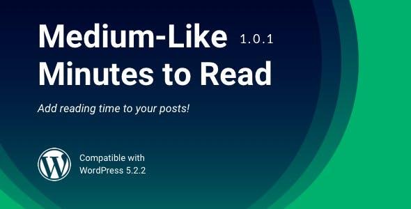 Medium Like Minutes To Read | WordPress Read Time Plugin