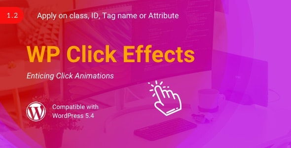 WP Click Effects | WordPress Click Animation Plugin - CodeCanyon Item for Sale