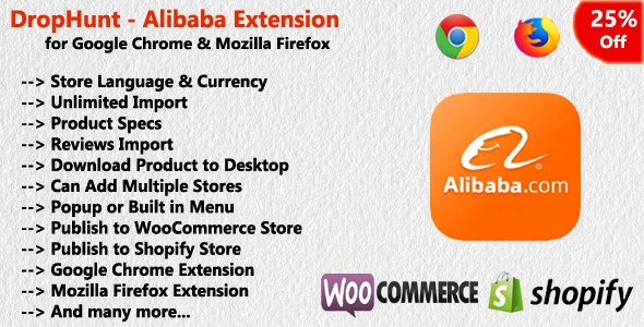 DropHunt - Alibaba(WooCommerce & Shopify) Google Chrome Extension - CodeCanyon Item for Sale