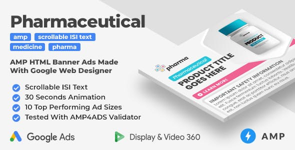 Pharmaceutical Animated AMP HTML Banner Ad Templates With Scrollable ISI Text (GWD, AMP)