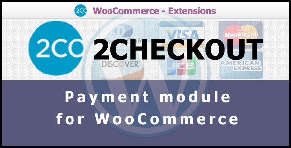2Checkout Payment Gateway for WooCommerce - CodeCanyon Item for Sale