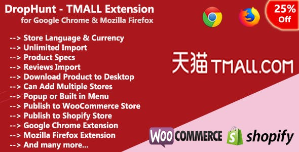 DropHunt - TMALL(WooCommerce & Shopify) Google Chrome Extension