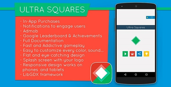 Ultra Squares - Highly Addictive Game Template