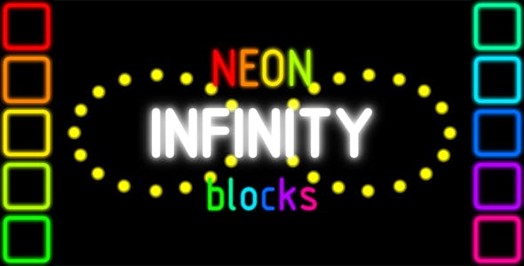 Infinity Neon Blocks - HTML5 PC & Mobile Game (Construct 2-3)