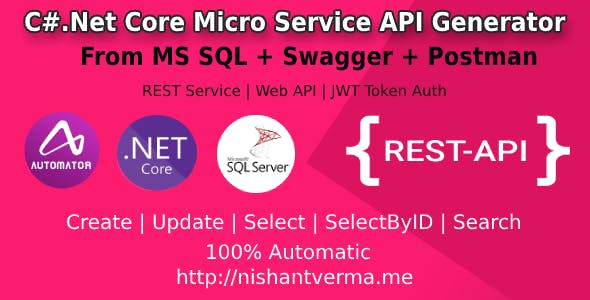MS SQL to .Net Core Rest API Generator + JWT Auth + Swagger + Postman