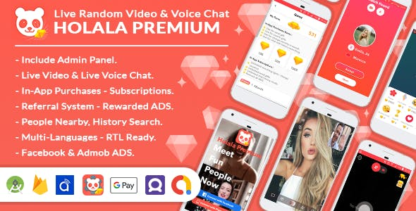 HOLALA Premium - Live Random Video/Voice Call + Admin Panel + Ads + In-App Purchases