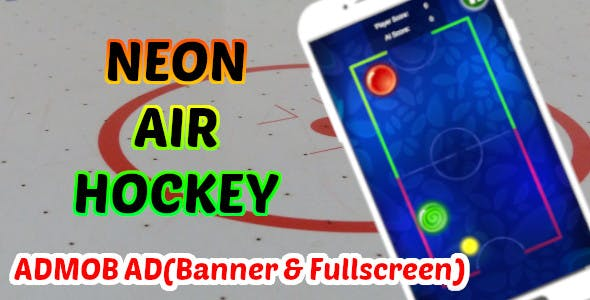 Neon Air Hockey Sport Game   Unity Project With Admob Ad for Android and iOS