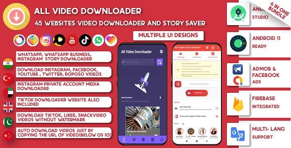All Video Downloader & Story Saver   45 Websites Support-Snackvideo, Whatsapp, Tiktok, Instagram, FB