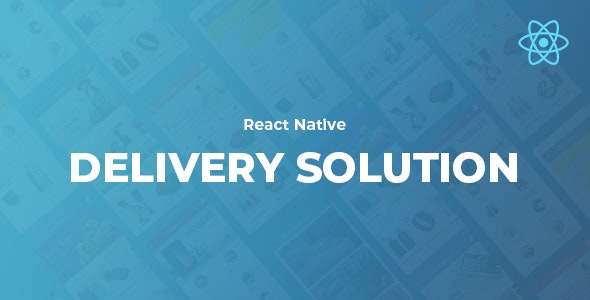 React Native Delivery Solution with Advance Website and CMS - CodeCanyon Item for Sale
