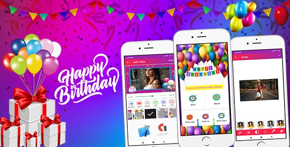 Birthday Video Maker (Android App) - CodeCanyon Item for Sale