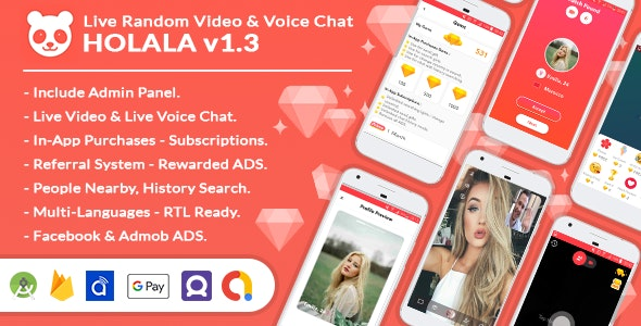 HOLALA v1.3 - Live Random Video - Voice Calls + Admin Panel + In-App Purchases + Rewarded Ads - CodeCanyon Item for Sale