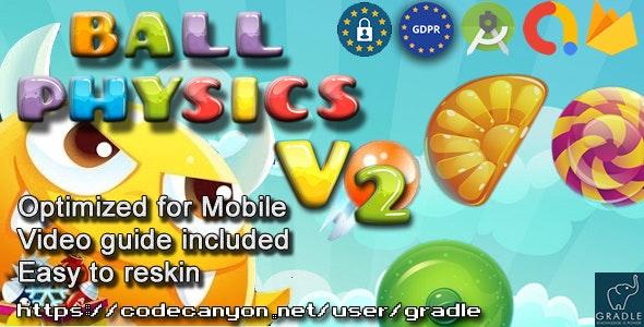 Ball Physics V2 (Admob + GDPR + Android Studio) - CodeCanyon Item for Sale