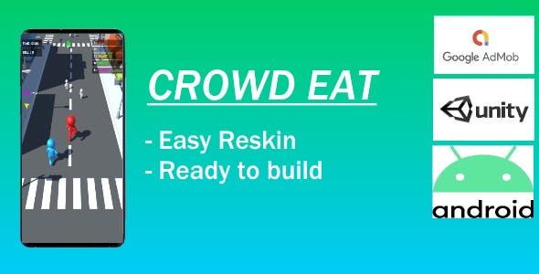 Crowd Eat - (Unity Project - Admob)