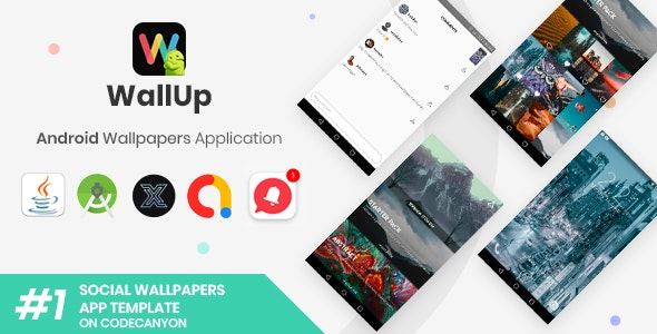 WallUp | Android Social Wallpapers Application [XServer] - CodeCanyon Item for Sale