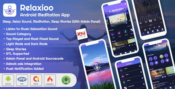 Relaxioo - Android App Relaxation & Meditation Music Application with Admin Panel - CodeCanyon Item for Sale
