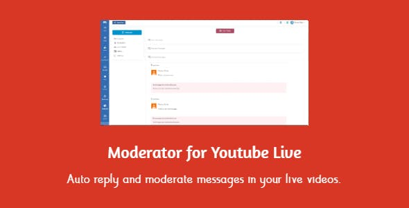 Moderator for Youtube Live - moderates automatically broadcasts messages