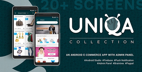 Uniqa - An android eCommerce app with admin panel - CodeCanyon Item for Sale