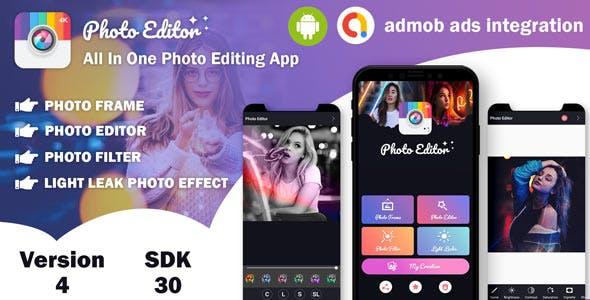 Photo Editor - All In One Photo Editing App With Admob Ads (version - 4) (sdk - 30)