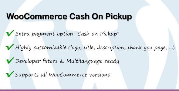WooCommerce Cash On Pickup - CodeCanyon Item for Sale