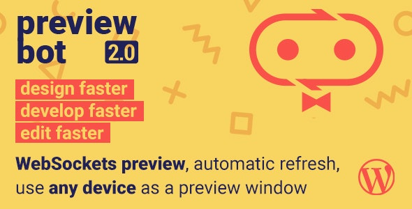 PreviewBot - Instantly preview edits on any device - CodeCanyon Item for Sale