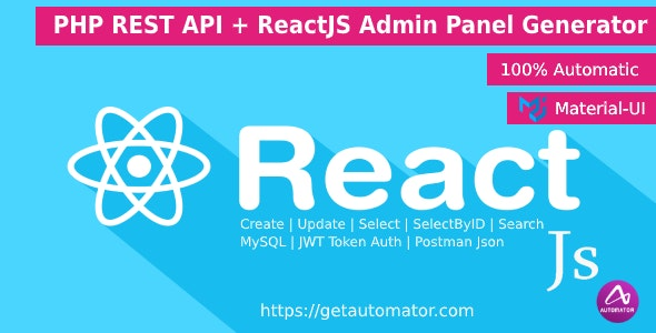 ReactJS Admin Panel Generator MaterialUI With PHP REST API Generator From MySQL + JWT Auth + Postman - CodeCanyon Item for Sale