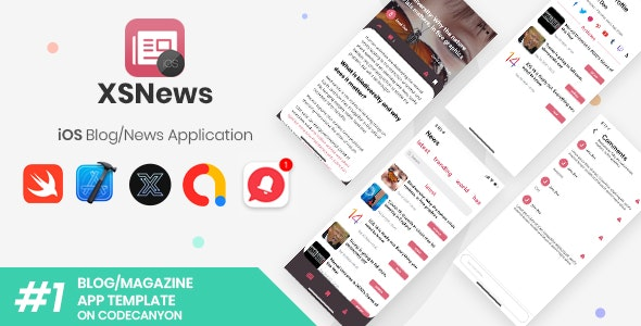 XSNews | iOS News/Blog Multipurpose Application [XServer] - CodeCanyon Item for Sale