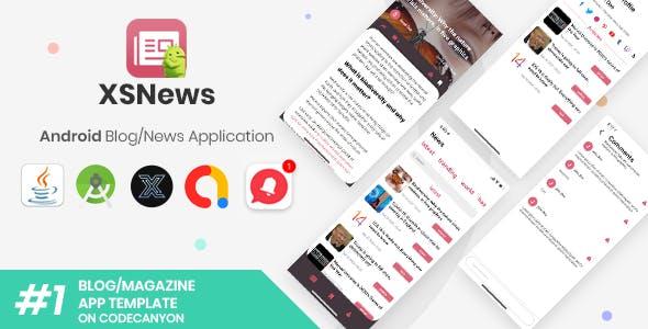 XSNews | Android News/Blog Multipurpose Application [XServer]