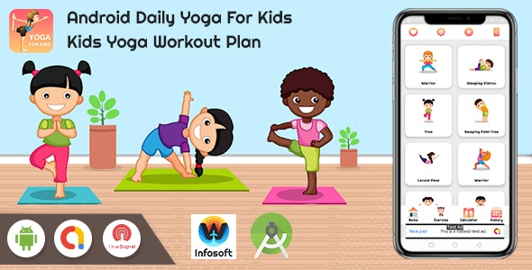 Android Daily Yoga For Kids - Kids Yoga Workout Plan (fitness app) - CodeCanyon Item for Sale