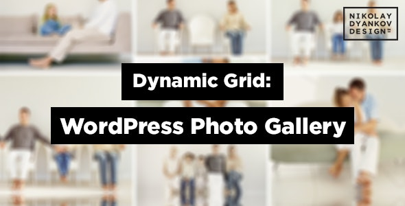 Dynamic Grid: Photo Gallery for WordPress - CodeCanyon Item for Sale